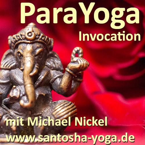 ParaYoga Invocation